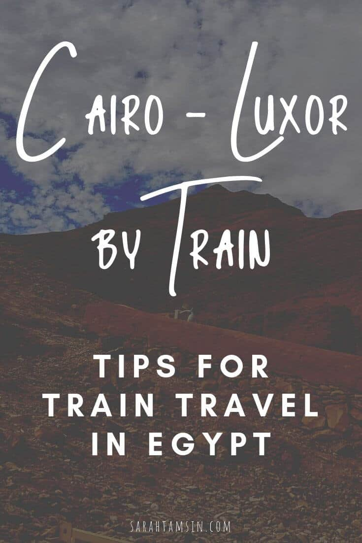 Cairo to Luxor by Train - tips for Train Travel in Egypt